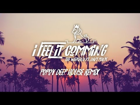 The Weeknd - I Feel It Coming ft. Daft Punk (Popov Deep House Remix)