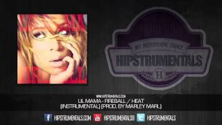 Lil Mama - Fireball/Heat [Instrumental] (Prod. By Marley Marl) + DOWNLOAD LINK