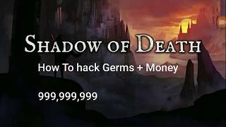 How To Hack Shadow Of Death Germs + money  999,999,999