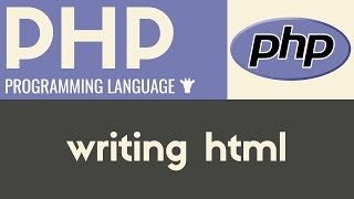 Writing HTML   PHP   Tutorial 5