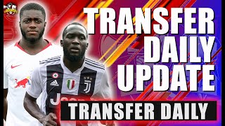 Arsenal to sign Dayot Upamecano! Lukaku ANGERS Man United! 😡 Transfer Daily