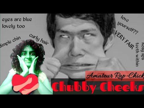 chubby say Cheek wubby name