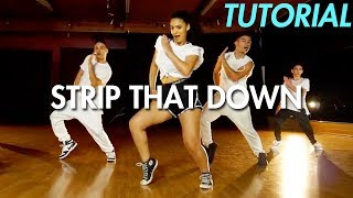 Liam Payne - Strip That Down ft. Quavo (Dance Tutorial) | Mihran Kirakosian Choreography