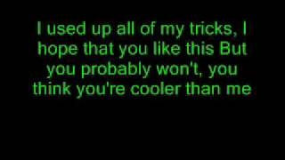 Mike Posner-Cooler than me (Lyrics on screen)