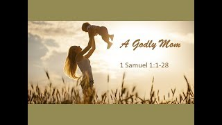 May 13, 2018 A Godly Mom