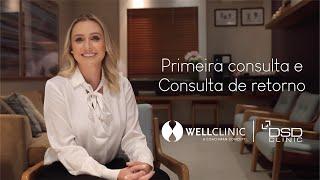 Primeira Consulta na Well Clinic