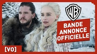 Game of Thrones - Saison 8 - Bande Annonce Officielle