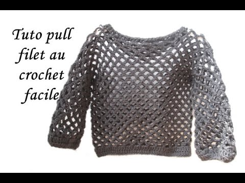 b31505f6d92d3 TUTO PULL FILET AU CROCHET TOUTES TAILLES pull the thread all sizes crochet