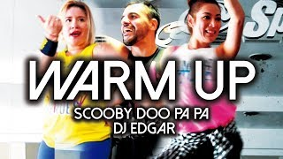 WARM UP - SCOOBY DOO PA PA (DJ EDGAR)