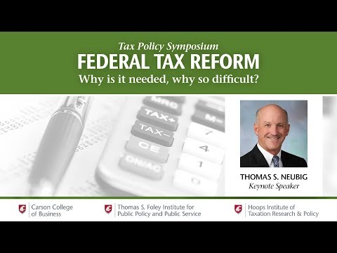 Federal tax reform: Why is it needed, why so difficult?