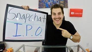 Snapchat IPO! Will I be Loading up on Snapchat shares?