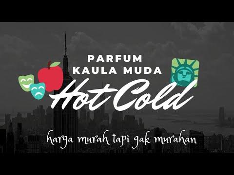 Parfum KAULA MUDA Guys, HOT ABIS, Benetton HOT COLD