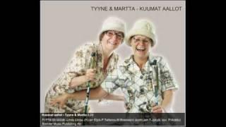 Tyyne & Martta - Kuumat aallot [HQ sound] (lyrics)