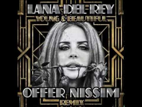 Lana Del Rey - Young And Beautiful (Offer Nissim Remix)