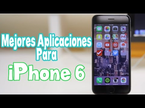 Las Mejores Aplicaciones Para iPhone 6 & iPhone 6 Plus