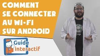 Comment se connecter au Wi-Fi sur une tablette Android