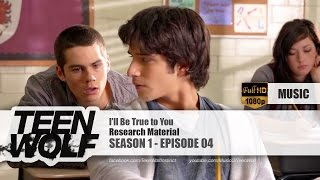 Research Material - I'll Be True to You | Teen Wolf 1x04 Music [HD]