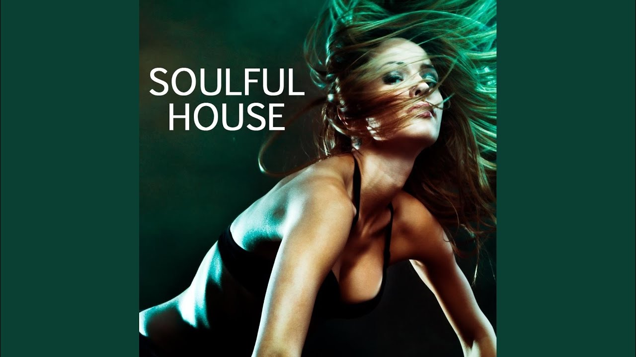 Soulful house - soulful street (dance house music).