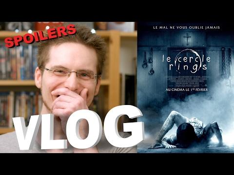 Vlog - Le Cercle - Rings (SPOILERS)