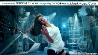 Repeat youtube video Dhoom3-Kamli ft Sunidhi Chauhan