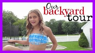 OUR BACKYARD TOUR!