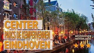 Center Parcs De Kempervennen Eindhoven hotel review | Hotels in Westerhoven | Netherlands Hotels