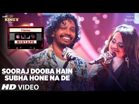 Sooraj Dooba Hain Subha Hone Na De l T-Series Mixtape l Nakash Aditi l Bhushan Kumar Ahmed Abhijit