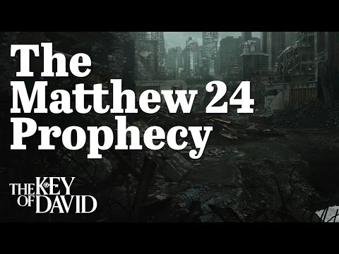 The Matthew 24 Prophecy
