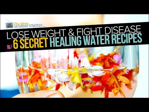 Lose Weight & Fight Disease w/ 6 Secret Healing Water Recipes - Saturday Strategy