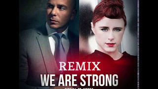 Download Mp3 Pitbull - We Are Strong  Remix    Ft. Kiesza