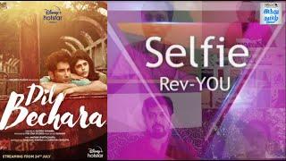 dil-bechara-selfie-rev-you