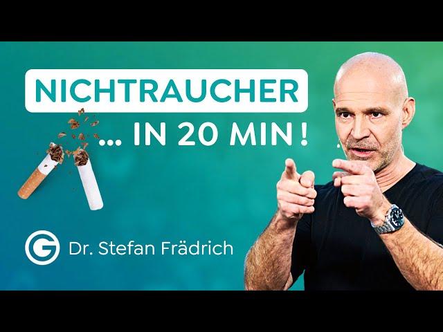 So hörst du sofort mit dem Rauchen auf! // Dr. Stefan Frädrich