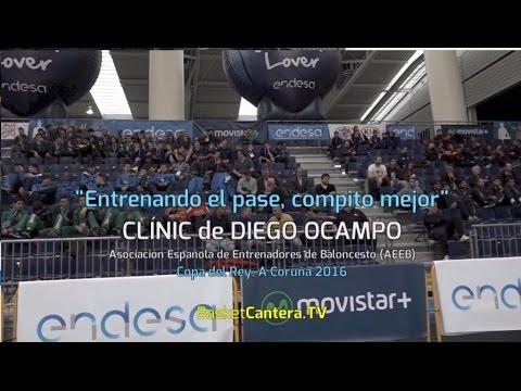 """Entrenando el pase, compito mejor"". Por DIEGO OCAMPO. Clinic ACB Fase Final MIniCopa A Coruña 2016"