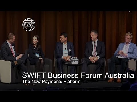 SWIFT Business Forum Australia - The New Payments Platform