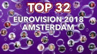 TOP 32 Eurovision 2018 Amsterdam Pre Party