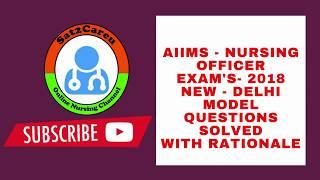 AIIMS   NEW DELHI Nursing Officer  Exam Model Questions