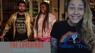 The Lovebirds Review - On Netflix Now!