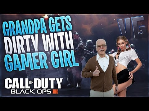 GRANDPA GETS DIRTY WITH GAMER GIRL ON BLACK OPS 4!!