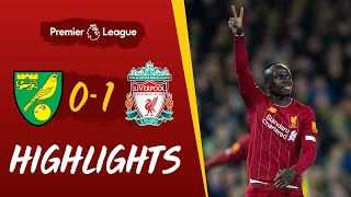 Super-sub Mane Wins It For Reds   Norwich 0-1 Liverpool   Highlights