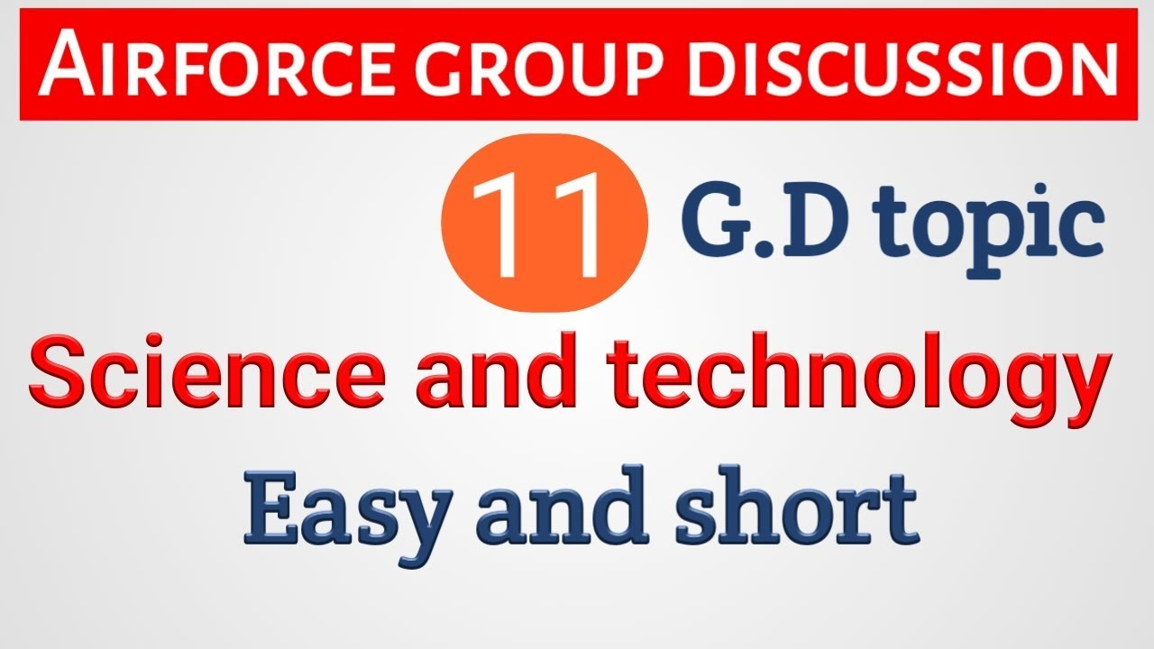 Airforce GD topic | science and technology | Airforce group discussion  topics