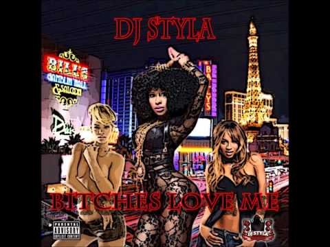 DJ Styla - Bitches Love Me (Hip Hop/Rap/R'n'B Mixtape) - August 2013