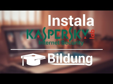 Libérate de virus! - ANTIVIRUS Instalación y uso de kaspersky 2017 - Bildung