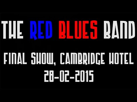 The Red Blues Band, last show. Cambridge Hotel, Newcastle, 28-02-2015.