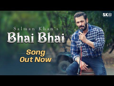 Bhai Bhai Song - Salman Khan | Sajid Wajid | Ruhaan Arshad | Salman Khan's Song