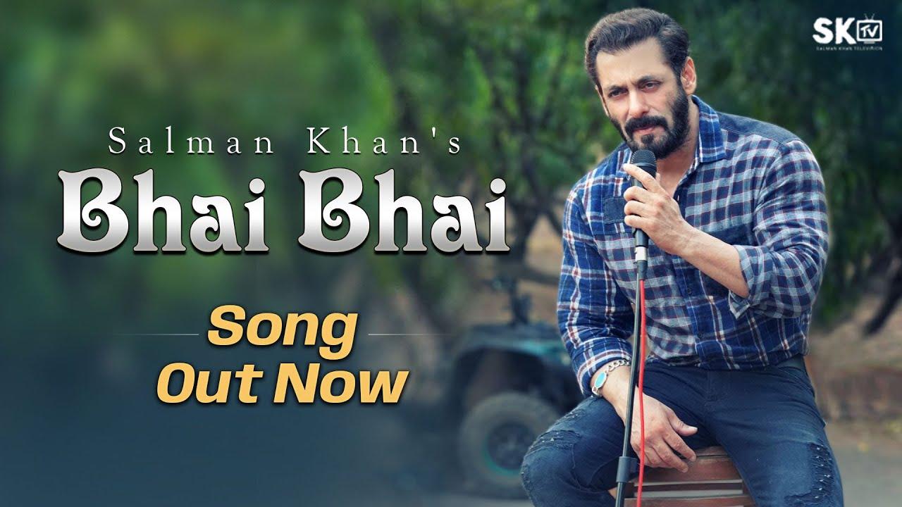 Bhai Bhai | Salman Khan | Sajid Wajid | Ruhaan Arshad