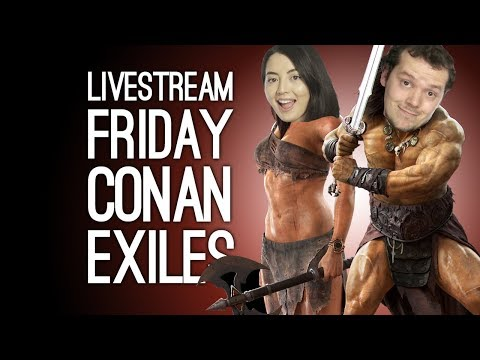Conan Exiles Livestream! Outside Xbox plays Conan Exiles on Xbox One Live from Loading Bar