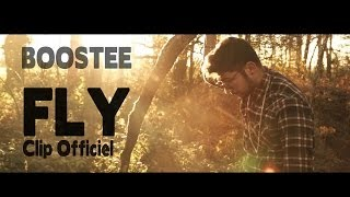 Boostee - Fly (Clip Officiel)