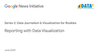Data Journalism & Visualization For Rookies: Reporting With Data Visualization
