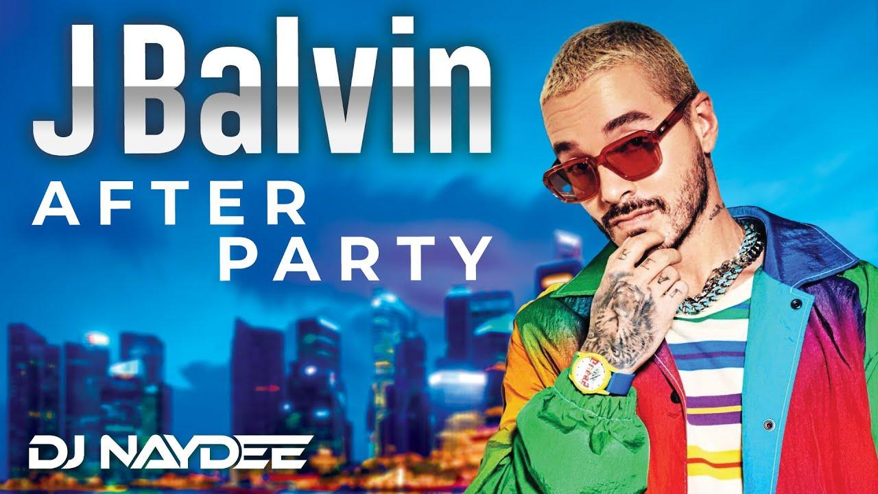 Download J Balvin Reggaeton Mix 2020, 2019, 2018 - Best Of J Balvin After Party - DJ Naydee