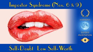 """Impostor Syndrome, Low Self Worth, Self Doubt Guided Meditation """"Number 6 & Number 9"""""""